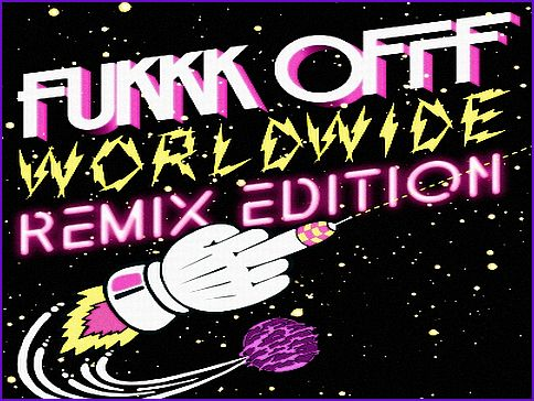 Clipboard0110 Fukkk Offf   Worldwide (Fukkk Offf Remix)