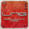 Lange presents LNG - Harmony Will Kick You In The Ass (Lange Mix)