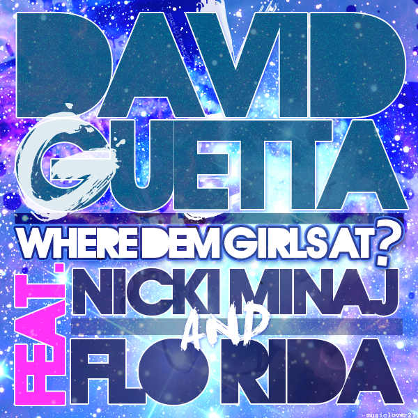 artworks 000006571731 vgyyym original PREVIEW: David Guetta feat. Florida & Nicki Minaj   Where Dem Girls At (Gregori Klosman Remix)