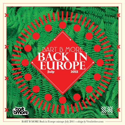 DJ MIX Bart B More Back In Europe  DJ MIX: Bart B More   Back In Europe