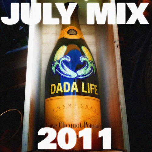 DJ MIX Dada Life July Mix 2011  DJ MIX: Dada Life   July Mix 2011