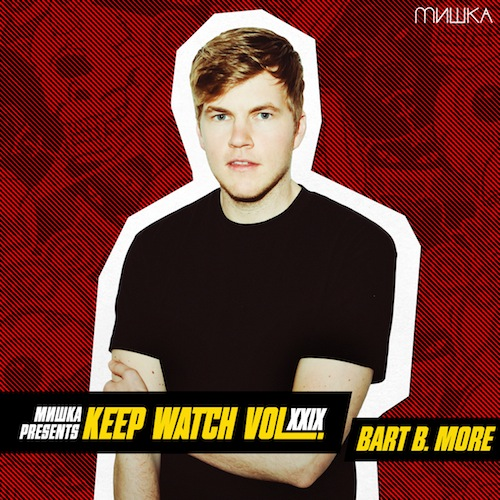 artworks 000011806821 2b7o4o original DJ MIX: Bart B More   Keep Watch Vol. XXIX