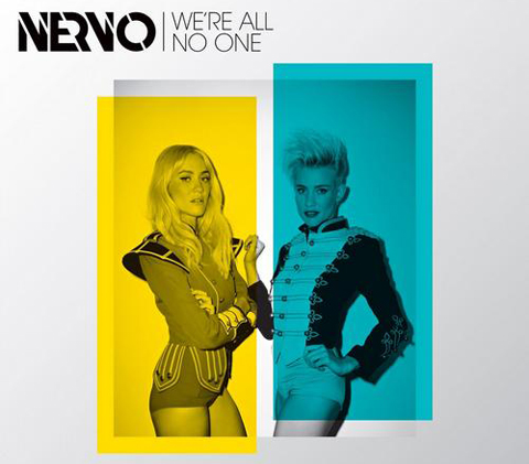 were all no one Nervo   Were All No One (Original + Remixes) (feat. Afrojack & Steve Aoki)