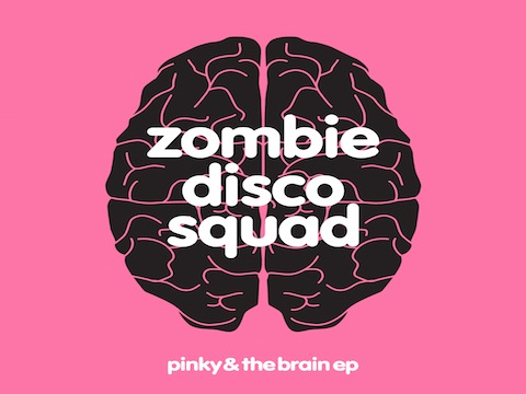 zombie Zombie Disco Squad   Pinky & The Brain