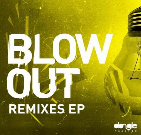 blowoutremixes Felguk   Blow Out Remixes EP