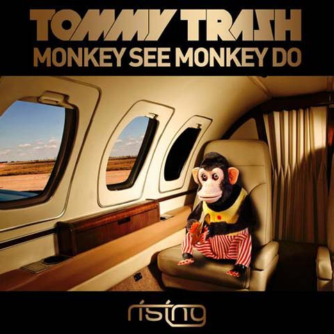 monkeyseemonkeydo Tommy Trash   Monkey See Monkey Do (Original Mix)