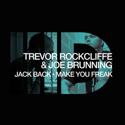TECH TUESDAYS: Trevor Rockcliffe & Joe Brunning - Make You Freak