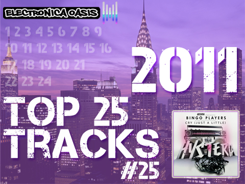 Cry Top 25 Tracks of 2011 Countdown: #25 Bingo Players   Cry (Just a Little)