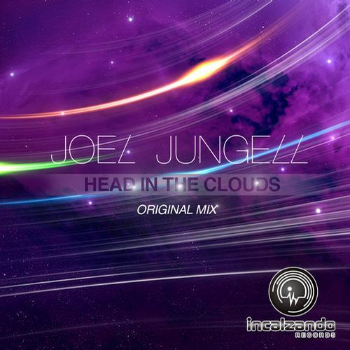 Joel Jungell - Heads In The Clouds