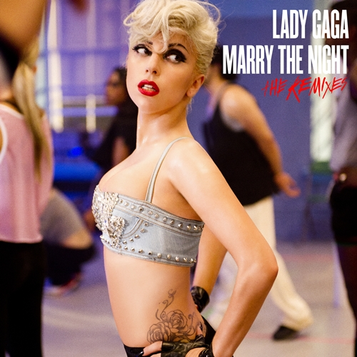 Marry the Night Remixes Lady Gaga   Marry the Night (The Remixes)