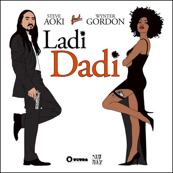 Steve Aoki Ladi Dadi Steve Aoki   Ladi Dadi ft. Wynter Gordon (Part II)