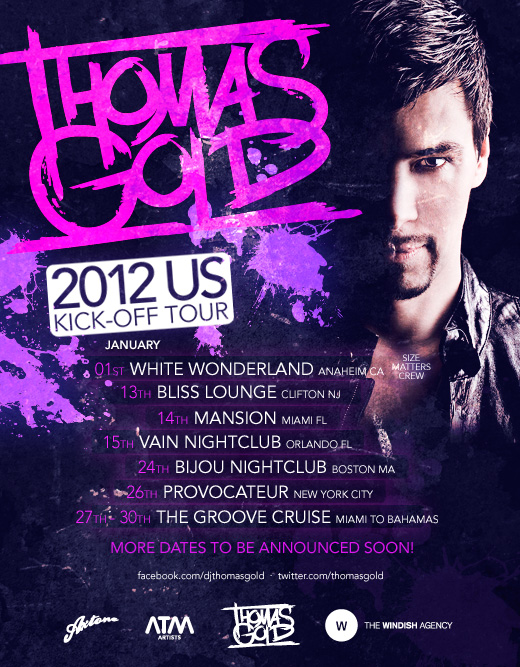 Thomas Gold Tour NEWS: Thomas Gold Announces US Tour & Favs of 2011 Mix