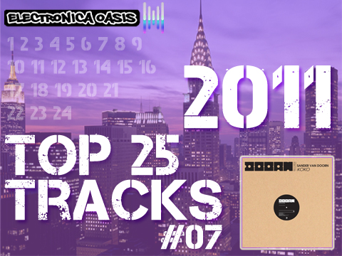 koko Top 25 Tracks of 2011 Countdown: #07 Sander van Doorn   Koko