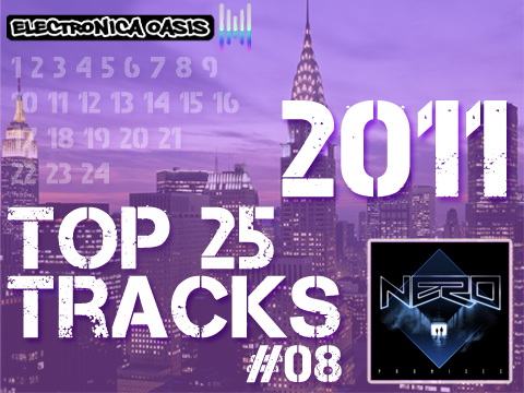 promises1 Top 25 Tracks of 2011 Countdown: #08 Nero   Promises