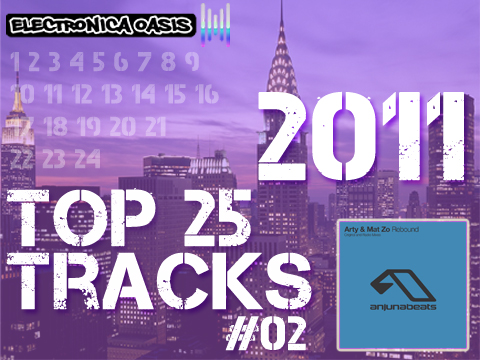 rebound Top 25 Tracks of 2011 Countdown:  #02 Arty & Mat Zo   Rebound