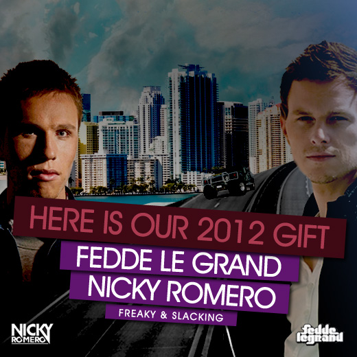 2012 NR Gift Nicky Romero & Fedde Le Grand 2012 Free Download Gift!