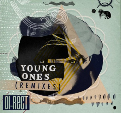 Di Rect DI RECT   Young Ones (The Remixes)
