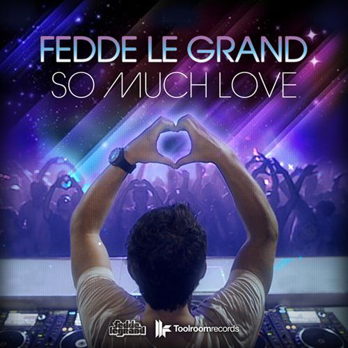 So Much Love PREVIEW: Fedde Le Grand   So Much Love To Give (Deniz Koyu Remix)