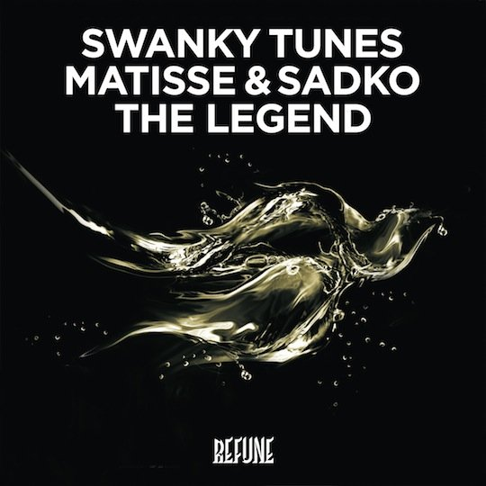 Swanky Tunes Matisse Sadko The Legend PREVIEW: Swanky Tunes, Matisse & Sadko   The Legend