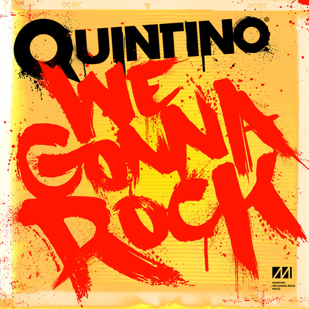 artworks 000016855263 ropq1p original PREVIEW : Quintino   We Gonna Rock