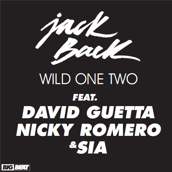 1wild ones Jackback Feat. David Guetta & Nicky Romero – Wild One Two