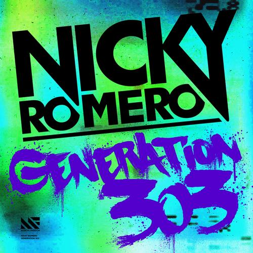 Generation 303 Nicky Romero   Generation 303