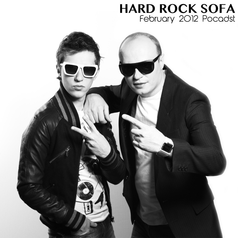 Hard Rock Sofa February Podcast DJ MIX: Hard Rock Sofa   February Podcast