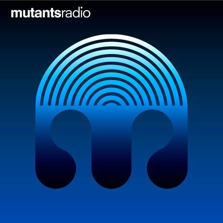 Mutants Radio John Dahlbäck Mutants Radio   Podcast 004