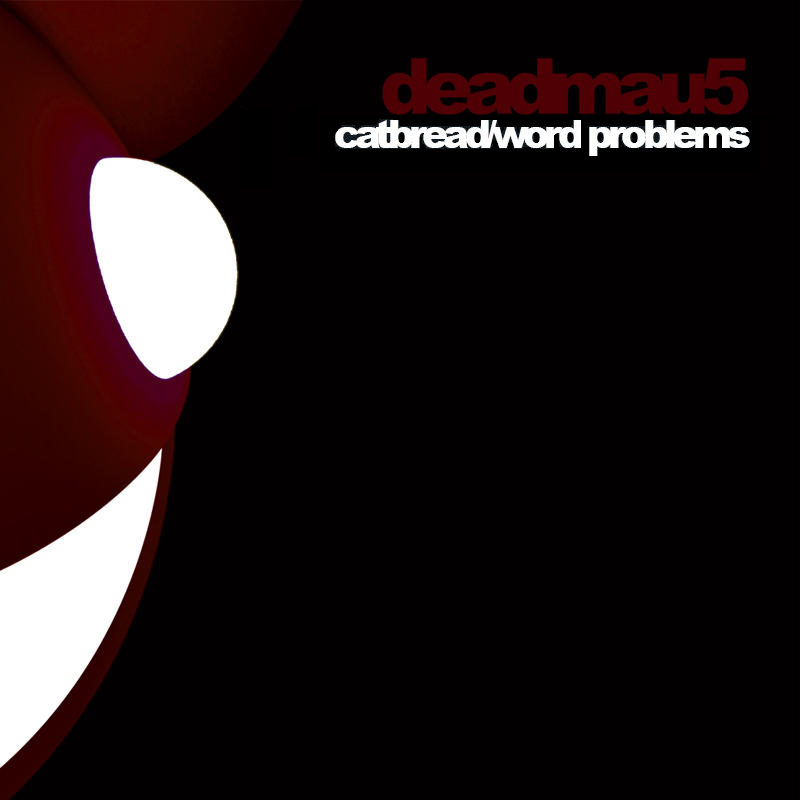 Deadmau5 - Word Problems