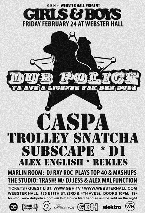 dubpolice1 EVENT: Girls & Boys Present Dub Police @ Webster Hall 02/24