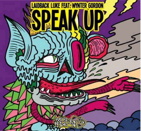 speakUp PREVIEW: Laidback Luke feat. Wynter Gordon   Speak Up