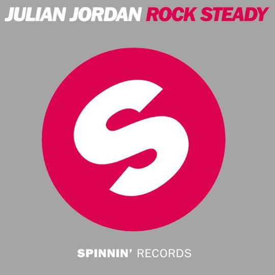 Rock Steady PREVIEW: Julian Jordan   Rock Steady