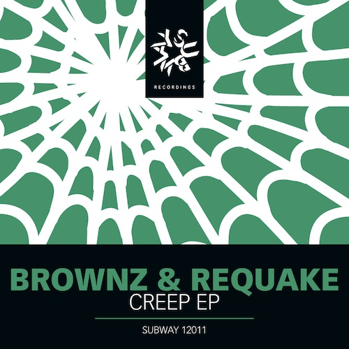 Subway Digi 12011 Web 2 PREVIEW: Brownz & Requake   Creep EP