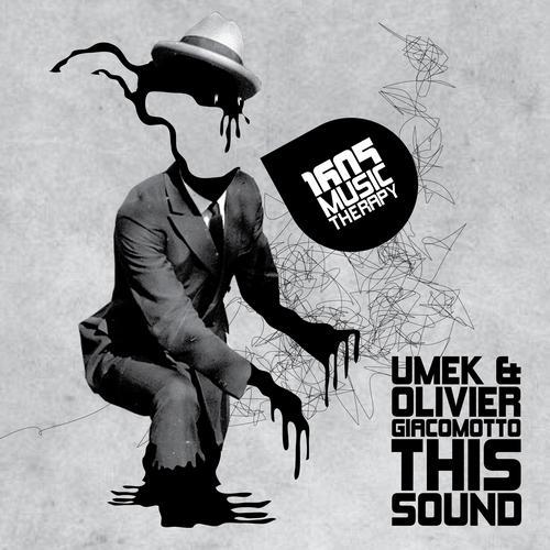 UMEK & Olivier Giacomotto - This Sound
