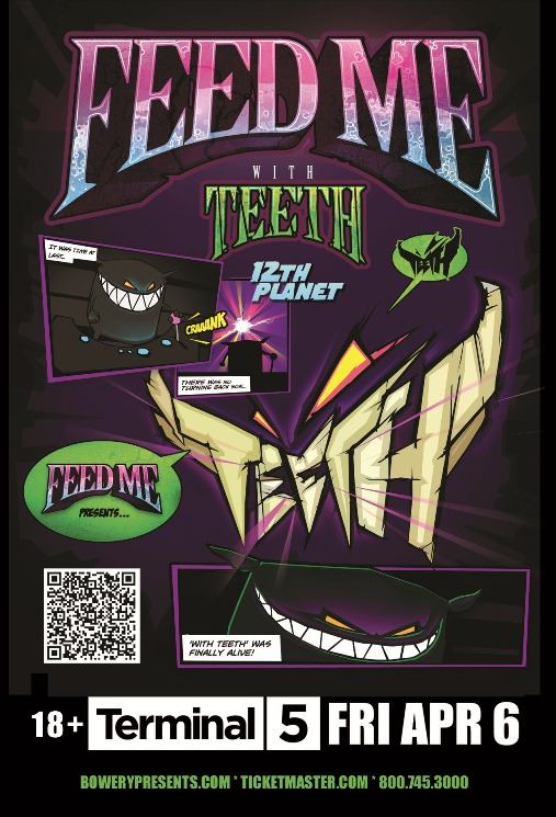 Flyer 1 1 EVENT: Feed Me Presents With Teeth Tour