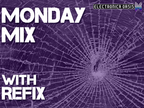 MMRefix1 MONDAY MIX: Refix