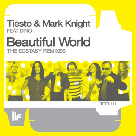 Tiesto Mark Knight Feat 450x450 Tisto & Mark Knight Feat. Dino  Beautiful World (The Ecstasy Remixes)
