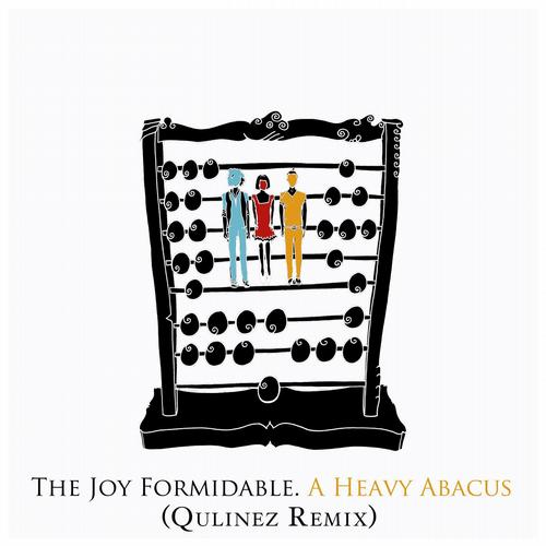 a heavy abacus1 The Joy Formidable   A Heavy Abacus (Qulinez Remix)