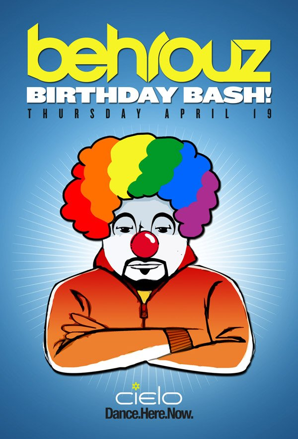 behrouz EVENT: Behrouz Birthday Bash @ Cielo 4/19/12