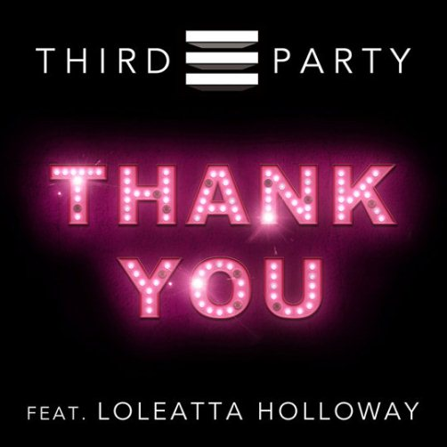 Thank You PREVIEW: Third Party Feat. Loleatta Holloway   Thank You