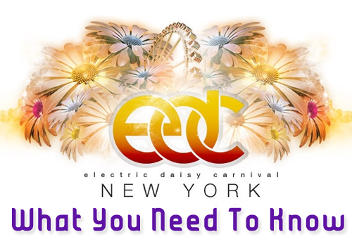 edc preview1 Electric Daisy Carnival NYC: What You Need to Know  Saturday