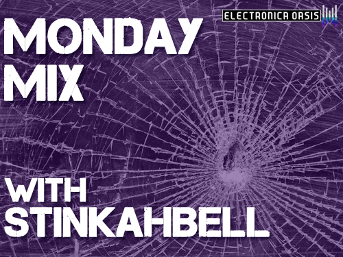 stinkahbell MONDAY MIX: STINKAHBELL