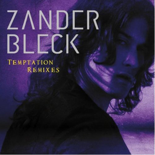 zanderb Zander Bleck   Temptation (The Remixes)