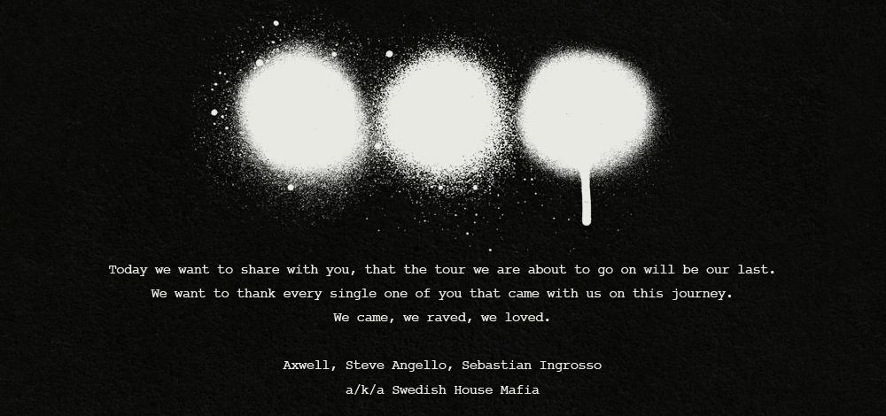 Picture 4 NEWS: Swedish House Mafia Calls It Quits
