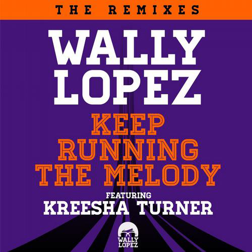 moguaiwally Wally Lopez   Keep Running The Melody (Moguai Vocal Remix)
