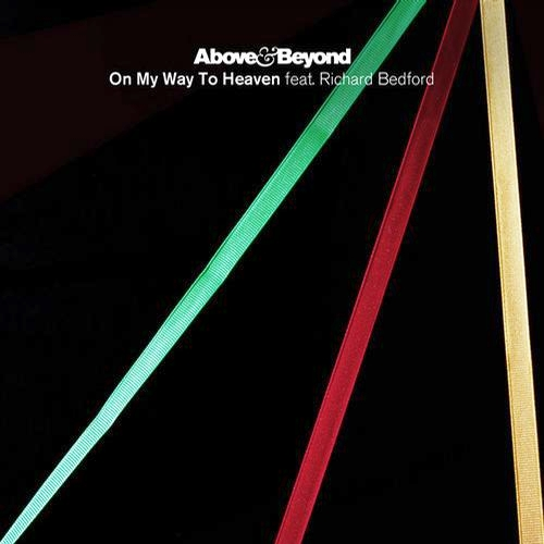 Above and Beyond Above & Beyond feat. Richard Bedford   On My Way To Heaven (Lenno Remix)