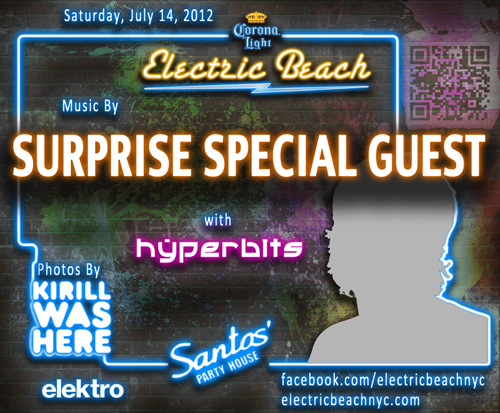 Hyperbits Flyer 7.14.12 500 EVENT: Special Guest DJ + Hyperbits @ Santos Party House 7/14