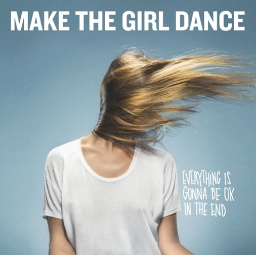 CONTEST: Make The Girl Dance Album Giveaway