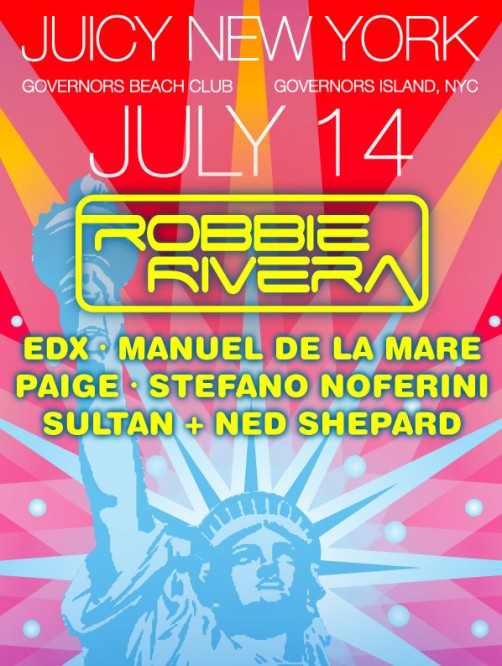 Robbie CONTEST: Robbie Rivera Juicy Beach Giveaway 7/14 @ Governors Island