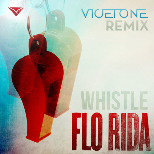 Flo Rida   Whistle (Vicetone Remix)